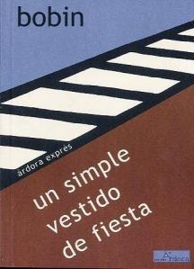 Christian Bobin - Un simple vestido de fiesta (I)