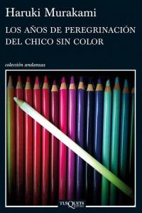 Haruki Murakami : Los años de peregrinación del chico sin color